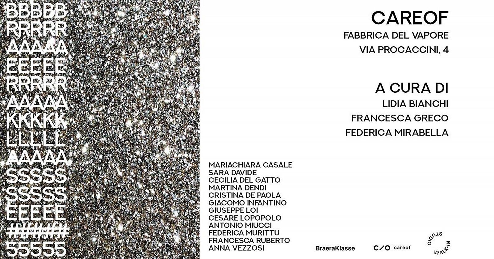 2020 – BRAERAKLASSE#5 - IPER ESTERNO INTERNO, CAREOF PROJECT / Walk In Studio, Fabbrica del Vapore, Milano - IT